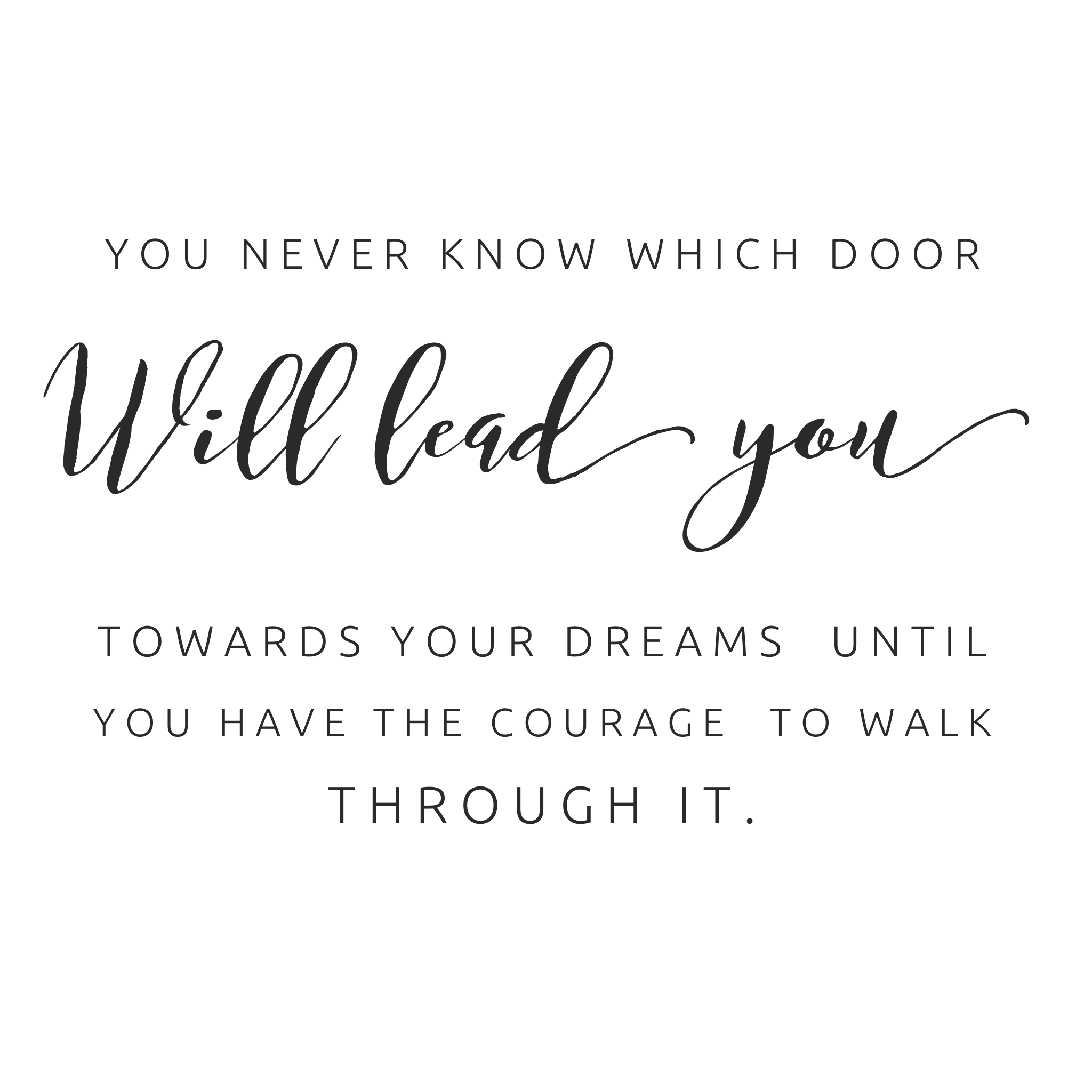 quote-you-never-know-what-door